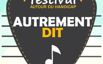 FESTIVAL «AUTREMENT DIT» LE RETOUR !!! 1er et 2 juin 2019 MONTLOUIS SUR LOIRE