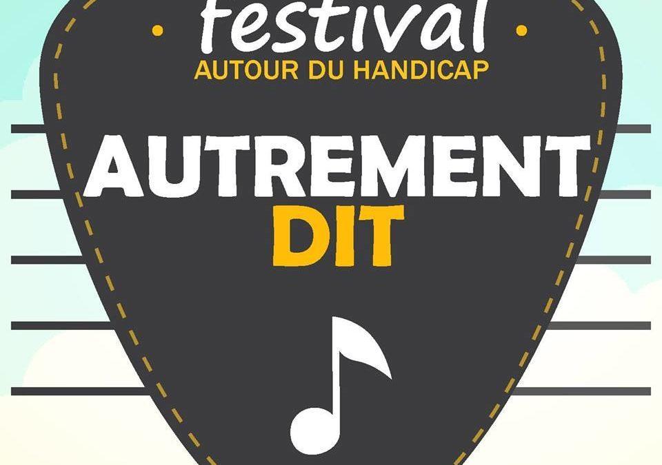 RESERVEZ VOS PLACES POUR LE FESTIVAL «AUTREMENT DIT» le 1er et 2 Juin 2019