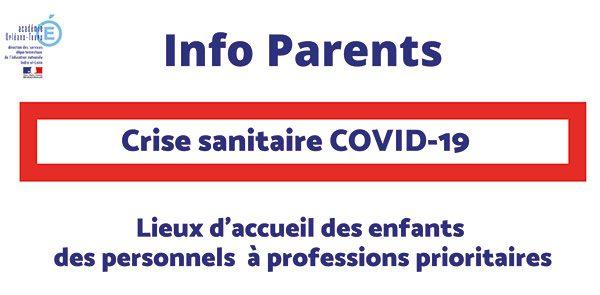 Lieux d'accueil des enfants des personnels à professions prioritaires – COVID-19
